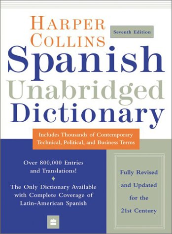 9780060537364: HarperCollins Spanish Unabridged Dictionary, 7e (Harpercollins Unabridged Dictionaries)