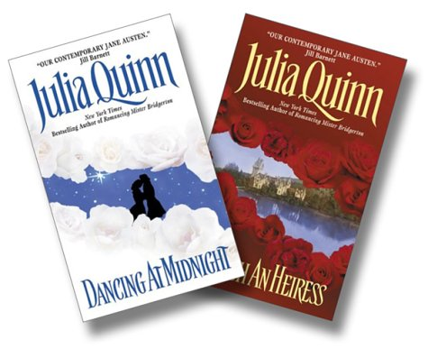 Julia Quinn Two-Book Set: Dancing at Midnight and To Catch an Heiress (0060537450) by Julia Quinn