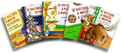 9780060537616: If You Take a Mouse Five-Book Set (If You Take a Mouse to the Movies; If You Take a Mouse to School; If You Give a Moose a Muffin; If You Give a Mouse a Cookie; If You Give a Pig a Pancake)