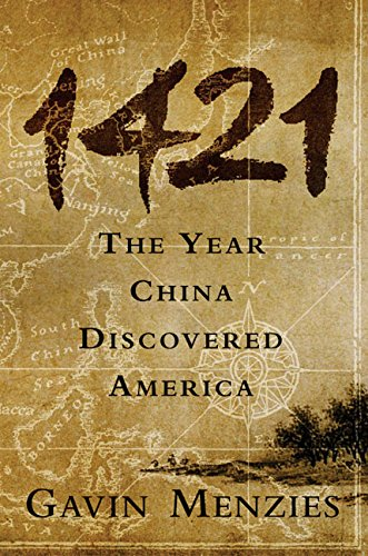 9780060537630: 1421: The Year China Discovered America