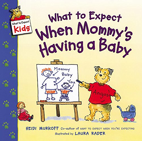 9780060538026: What to Expect When Mommy's Having a Baby (What to Expect Kids)