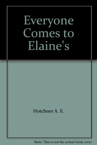 9780060538194: Everyone Comes to Elaine's