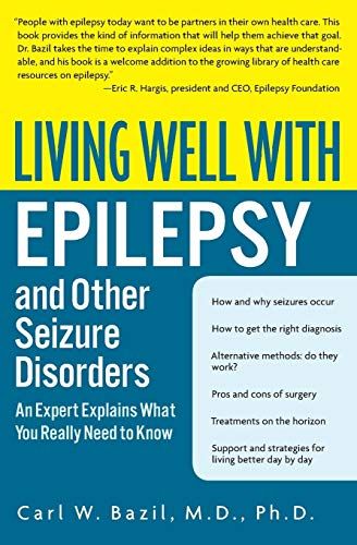 9780060538484: Living Well with Epilepsy and Other Seizure Disorders: An Expert Explains What You Really Need to Know (Living Well (Collins))