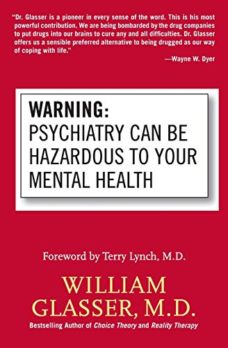 9780060538668: Warning: Psychiatry Can Be Hazardous to Your Mental Health