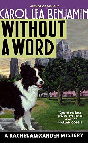 9780060539023: Without a Word: A Rachel Alexander Mystery (Rachel Alexander & Dash Mysteries)