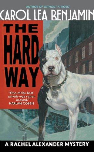 9780060539047: Hard Way, The (Rachel Alexander & Dash Mysteries)
