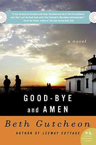 9780060539085: Good-bye and Amen: A Novel