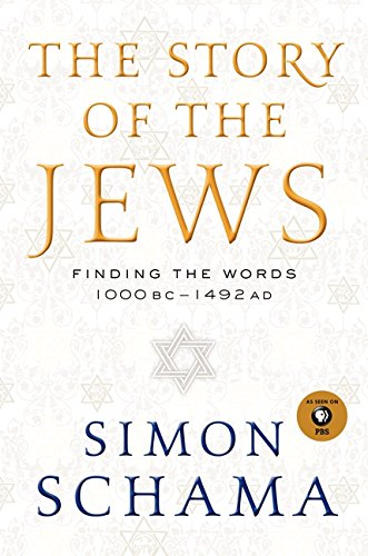 9780060539184: The Story of the Jews: Finding the Words 1000 BC - 1492 AD