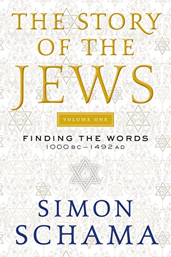9780060539207: The Story of the Jews: Finding the Words 1000 BC-1492 AD