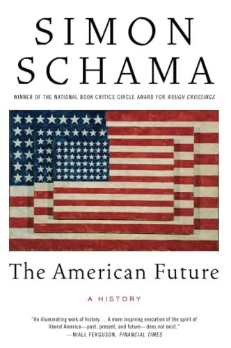 9780060539245: The American Future: A History