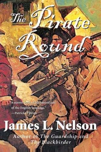 9780060539269: The Pirate Round: Book Three of the Brethren of the Coast