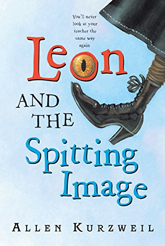 9780060539320: Leon and the Spitting Image