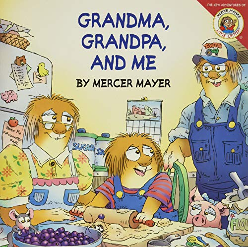 9780060539511: Little Critter: Grandma, Grandpa, and Me