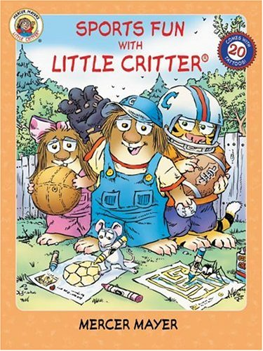 9780060539580: Little Critter: Sports Fun with Little Critter