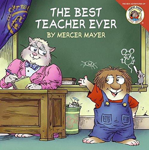 9780060539603: The Best Teacher Ever (New Adventures of Mercer Mayer's Little Critter)