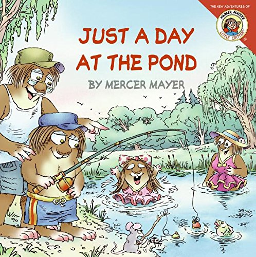 9780060539610: Little Critter: Just a Day at the Pond