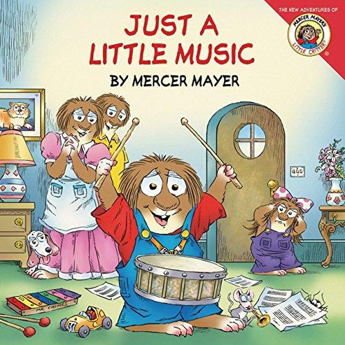 Just a Little Music (Little Critter (8x8)): Mayer, Mercer