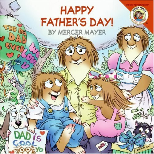 9780060539658: Little Critter: Happy Father's Day! (New Adventures of Mercer Mayer's Little Critter)