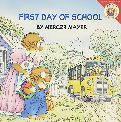 9780060539696: Little Critter: First Day of School