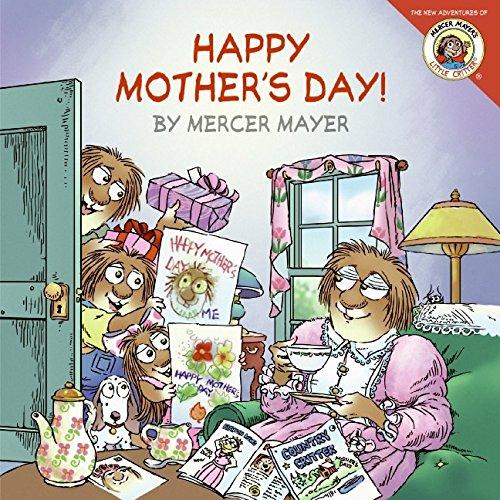 9780060539702: Happy Mother's Day! (Mercer Mayer's Little Critter)