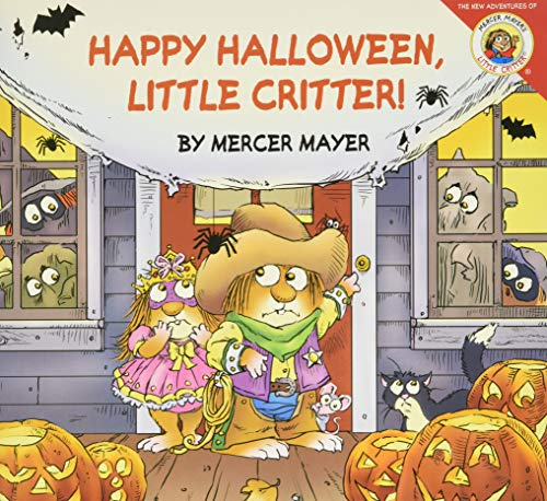 Little Critter: Happy Halloween, Little Critter!: Mayer, Mercer