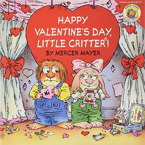 9780060539733: Little Critter: Happy Valentine's Day, Little Critter!