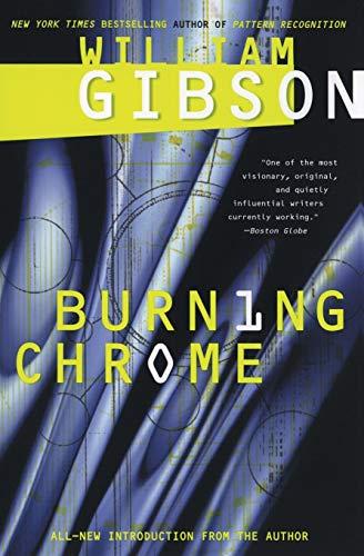 9780060539825: Burning Chrome