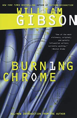 9780060539825: Burning Chrome