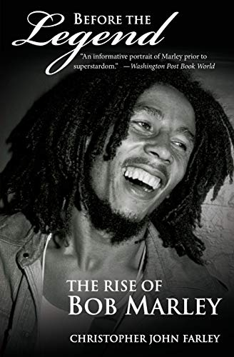 9780060539924: Before The Legend: The Rise of Bob Marley