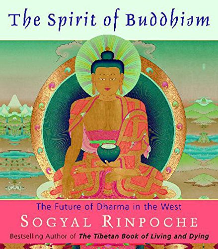 9780060539955: The Spirit of Buddhism: The Future of Dharma in the West