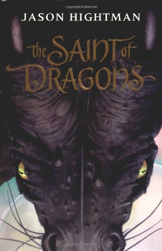 9780060540111: The Saint of Dragons