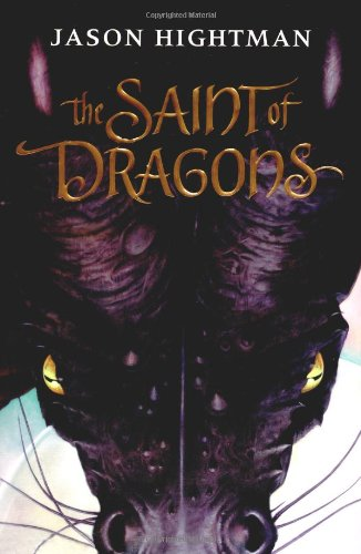 9780060540128: The Saint of Dragons
