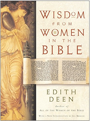 9780060540258: Wisdom from Women in the Bible