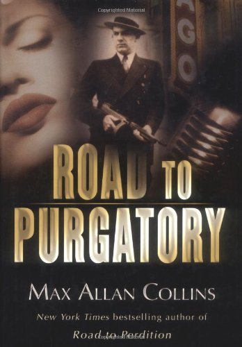 Road to Purgatory: Max Allan Collins