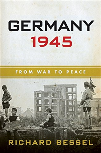 9780060540364: Germany 1945: From War to Peace