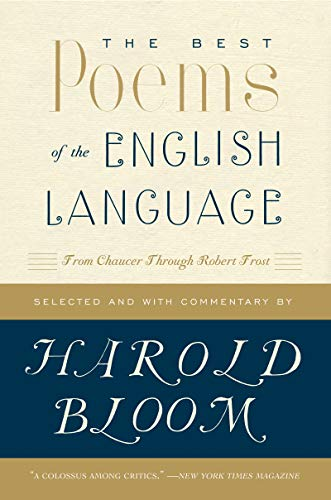 9780060540425: The Best Poems of the English Language: From Chaucer Through Robert Frost