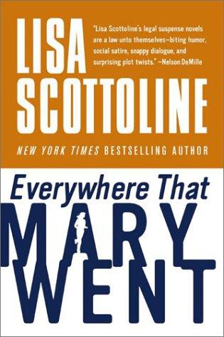 9780060540470: Everywhere That Mary Went: A Rosato & Associates Novel