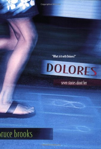 9780060540623: Dolores: Seven Stories About Her