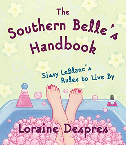 9780060540890: The Southern Belle's Handbook: Sissy LeBlanc's Rules to Live by