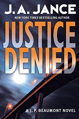 9780060540920: Justice Denied: A J. P. Beaumont Novel