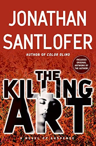The Killing Art ***SIGNED***: Jonathan Santlofer