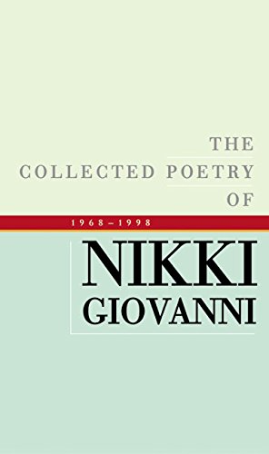 9780060541330: The Collected Poetry of Nikki Giovanni, 1968-1998