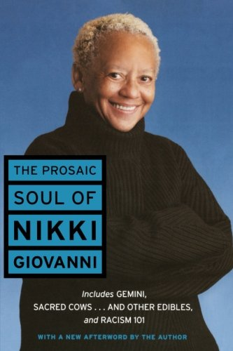 9780060541347: The Prosaic Soul of Nikki Giovanni (Perennial Classics)