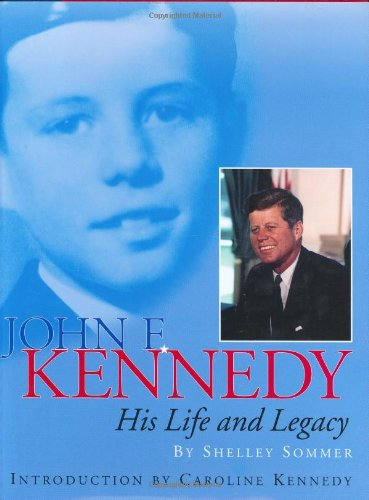 9780060541354: John F. Kennedy: His Life and Legacy