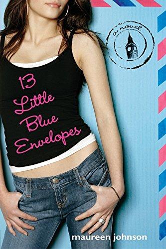 13 Little Blue Envelopes (Hardback): Maureen Johnson