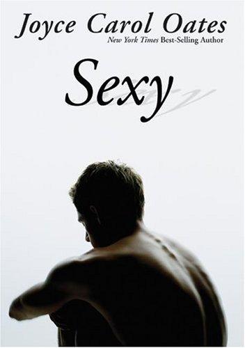 9780060541491: Sexy