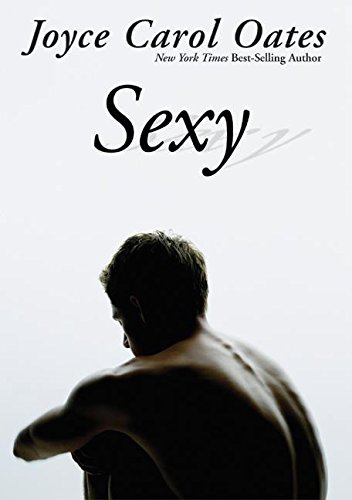 9780060541507: Sexy