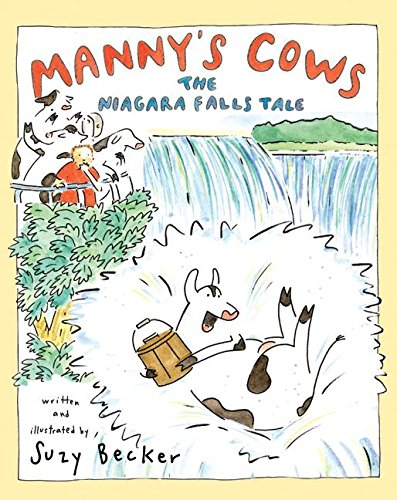 Manny's Cows: The Niagara Falls Tale (0060541539) by Becker, Suzy