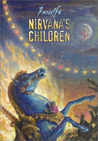 9780060541569: Nirvana's Children