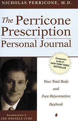9780060541613: The Perricone Prescription Personal Journal: Your Total Body and Face Rejuvenation Daybook